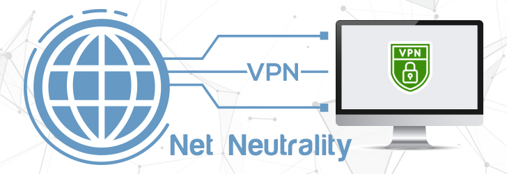 The End of Net Neutrality: Why You Need a VPN
